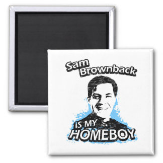 ismyhomeboy - Sam Brownback Square Magnet