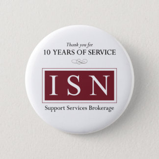ISN Support Services Brokerage 10 Year Button