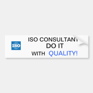 ISO CONSULTANTS DO IT 1 CAR BUMPER STICKER