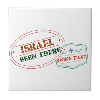 Israel Been There Done That Ceramic Tile