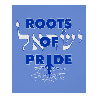 Israel Pride Jewish Roots Of Pride Hebrew Proud Poster