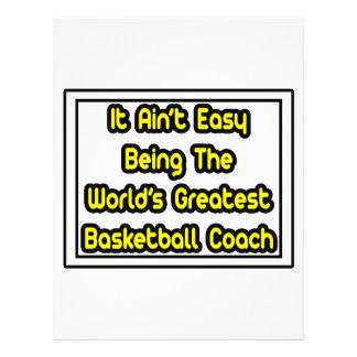 It Aint' Easy...World's Greatest Basketball Coach Flyers
