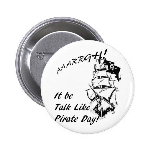 It be Talk Like a Pirate  Day Pin