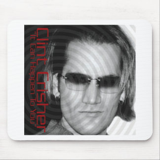 """It Can Happen To You """"The Remixes"""" - Clint Crisher Mouse Pad"""