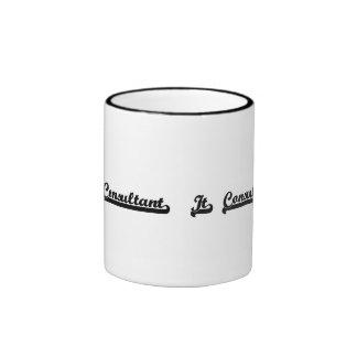 It Consultant Classic Job Design Ringer Coffee Mug