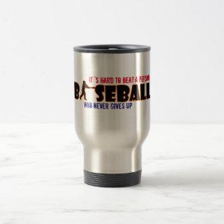 It Hard to Beat a Person Baseball Travel Mug