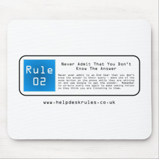 IT Helpdesk Rules Mouse Pad