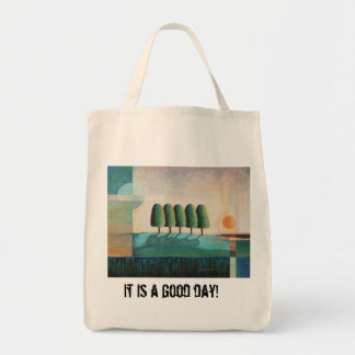 It is a good day! grocery tote bag