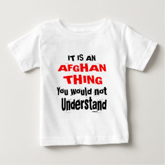 It Is AFGHAN Thing Designs Baby T-Shirt