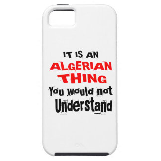 It Is ALGERIAN Thing Designs Case For The iPhone 5