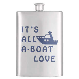 It is All A-Boat Love Hip Flask