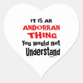 It Is ANDORRAN Thing Designs Heart Sticker