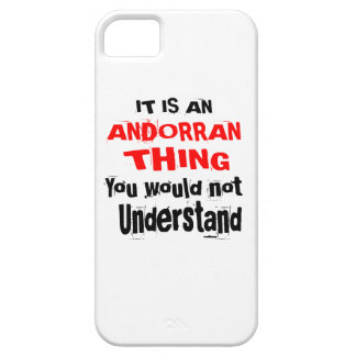 It Is ANDORRAN Thing Designs iPhone 5 Cover