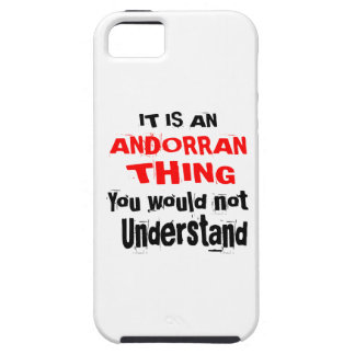 It Is ANDORRAN Thing Designs iPhone 5 Covers