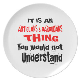 IT IS ANTIGUANS & BARBUDANS THING DESIGNS PLATE