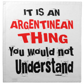 IT IS ARGENTINEAN THING DESIGNS NAPKIN