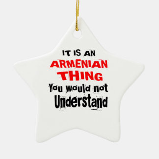 IT IS ARMENIAN THING DESIGNS CERAMIC ORNAMENT