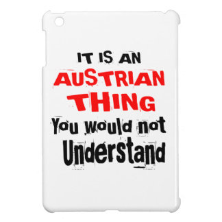 IT IS AUSTRIAN THING DESIGNS iPad MINI COVER