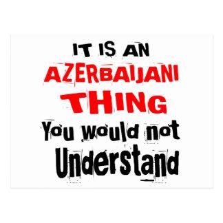 IT IS AZERBAIJANI THING DESIGNS POSTCARD