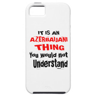 IT IS AZERBAIJANI THING DESIGNS TOUGH iPhone 5 CASE