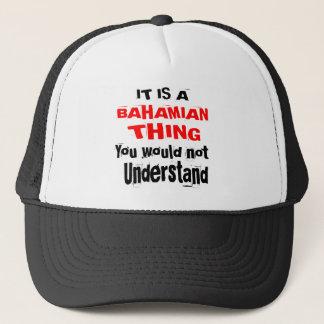 IT IS BAHAMIAN THING DESIGNS TRUCKER HAT