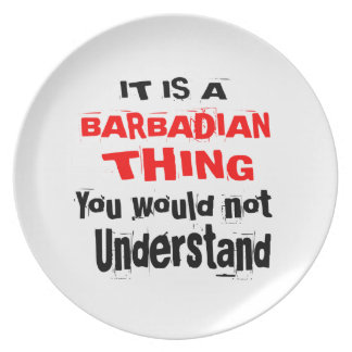 IT IS BARBADIAN THING DESIGNS PLATE