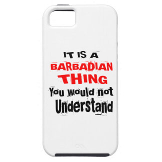 IT IS BARBADIAN THING DESIGNS TOUGH iPhone 5 CASE