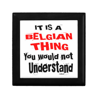 IT IS BELGIAN THING DESIGNS GIFT BOX
