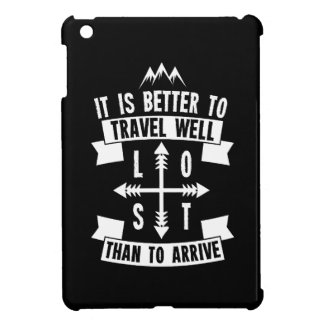 It is better to travel well than to arrive case for the iPad mini