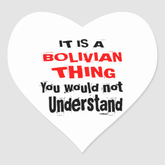 IT IS BOLIVIAN THING DESIGNS HEART STICKER