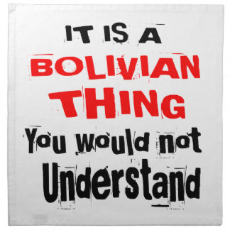 IT IS BOLIVIAN THING DESIGNS NAPKIN
