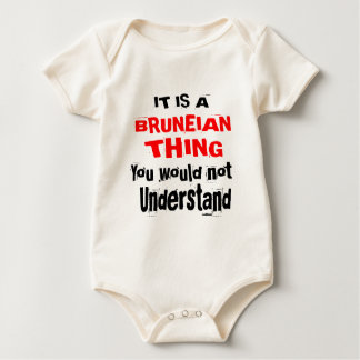 IT IS BRUNEIAN THING DESIGNS BABY BODYSUIT
