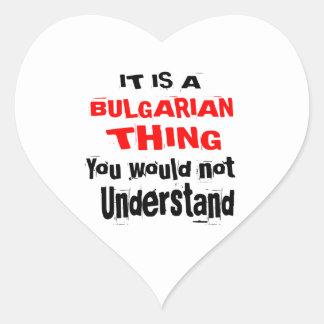IT IS BULGARIAN THING DESIGNS HEART STICKER