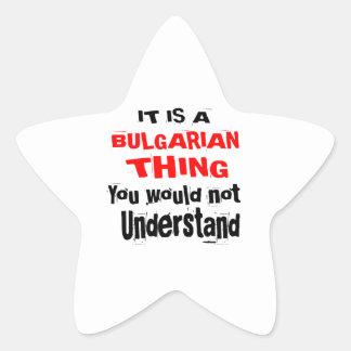 IT IS BULGARIAN THING DESIGNS STAR STICKER