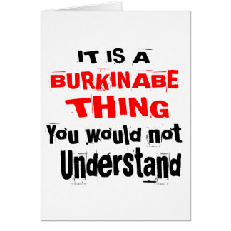 IT IS BURKINABE THING DESIGNS CARD