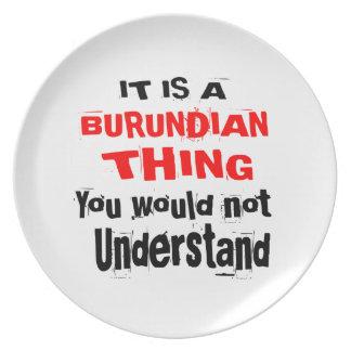 IT IS BURUNDIAN THING DESIGNS PLATE