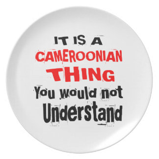 IT IS CAMEROONIAN THING DESIGNS PLATE