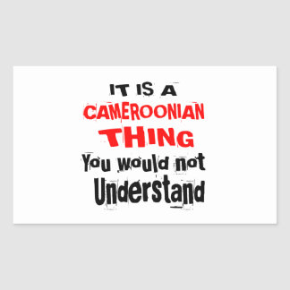 IT IS CAMEROONIAN THING DESIGNS RECTANGULAR STICKER