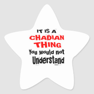 IT IS CHADIAN THING DESIGNS STAR STICKER