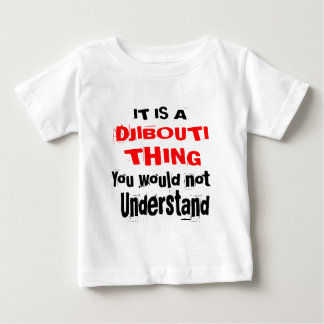 IT IS DJIBOUTI THING DESIGNS BABY T-Shirt