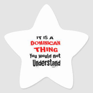 IT IS DOMINICAN THING DESIGNS STAR STICKER