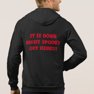 IT IS DOWN RIGHT SPOOKY HOODIE