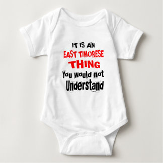 IT IS EAST TIMORESE THING DESIGNS BABY BODYSUIT