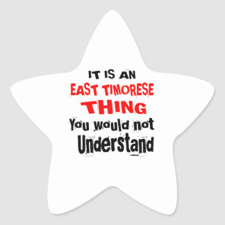 IT IS EAST TIMORESE THING DESIGNS STAR STICKER