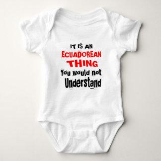 IT IS ECUADOREAN THING DESIGNS BABY BODYSUIT