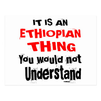 IT IS ETHIOPIAN THING DESIGNS POSTCARD