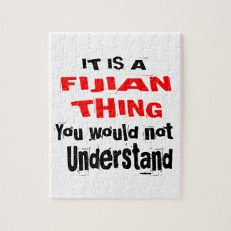IT IS FIJIAN THING DESIGNS JIGSAW PUZZLE