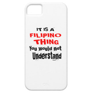 IT IS FILIPINO THING DESIGNS iPhone 5 COVER