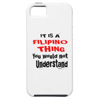 IT IS FILIPINO THING DESIGNS iPhone 5 COVERS