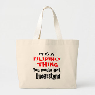 IT IS FILIPINO THING DESIGNS LARGE TOTE BAG
